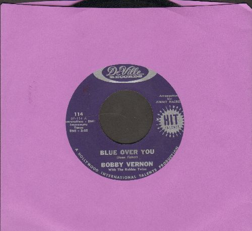 Vernon, Bobby - Blue Over You/The Land Of Make Believe - EX8/ - 45 rpm Records