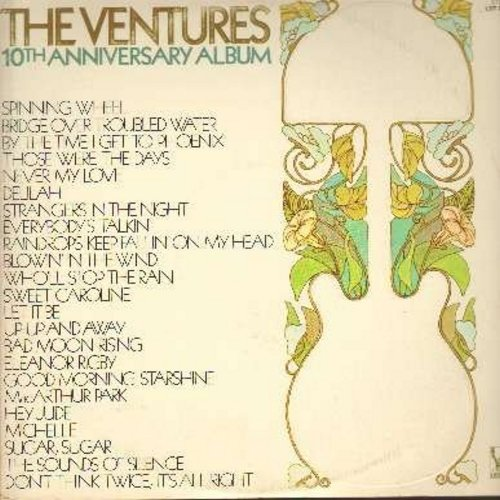 Ventures - 10th Anniversary Album: Spinning Wheel, Bridge Over Troubled Water, Blowin' In The Wind, Let It Be, Hey Jude, Sugar Sugar, Up-Up And Away (2 vinyl STEREO LP records set, gate-fold cover, counts as 2 LPs) - EX8/EX8 - LP Records