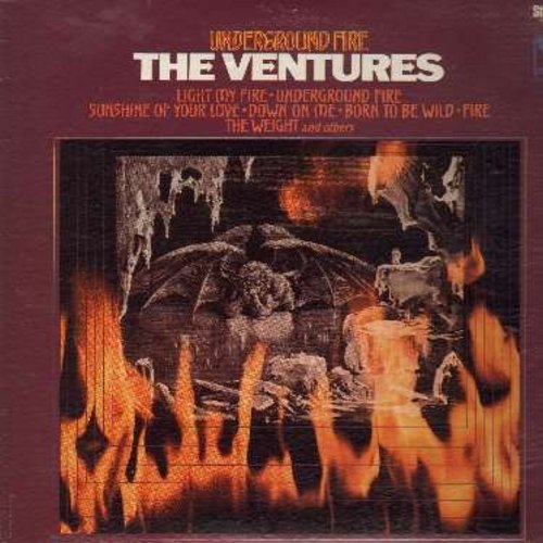 Ventures - Underground Fire: Light My Fire, Born To Be Wild, Sea Of Grass, Embers In E Minor (vinyl STEREO LP record) - EX8/VG7 - LP Records