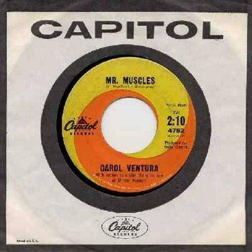 Ventura, Carol - Mr. Muscles (FANTASTIC Vintage Girl-Sound, BEACH NOVELTY!)/Yes Sir, That's My Baby (with vintage Capitol company sleeve) - VG7/ - 45 rpm Records