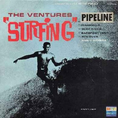 Ventures - Surfing: Pipe Line, Diamonds, Surf Rider, Windy & Warm, The Heavies, The Ninth Wave, Barefoot Venture, Party In Laguna (vinyl STEREO LP record) - VG7/VG6 - LP Records