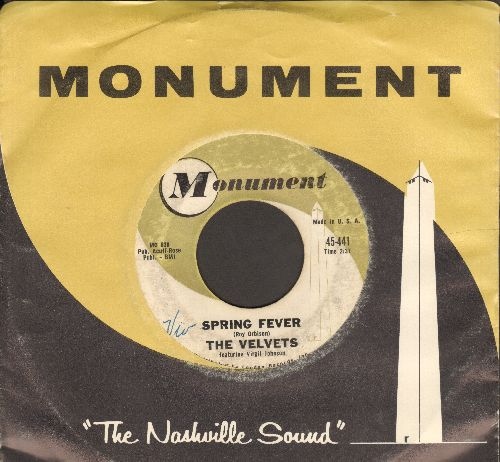Velvets - Tonight (Could Be The Night)/Spring Fever (with Monument company sleeve)(wol) - VG7/ - 45 rpm Records