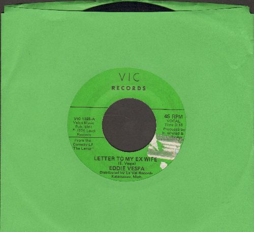 Vespa, Eddie - Letter To My Ex Wife/I Used To Work In Chicago (sol) - VG7/ - 45 rpm Records