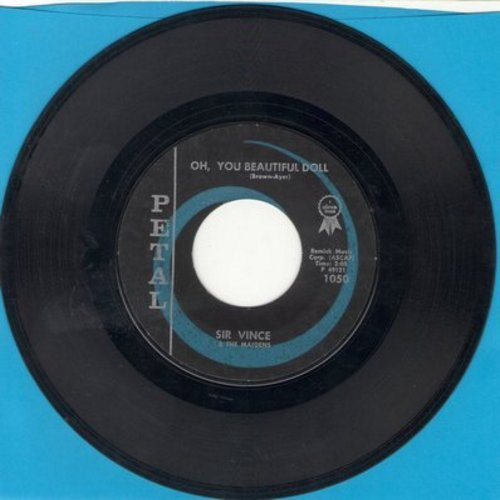 Sir Vince & The Maidens - Oh, You Beautiful Doll/I Walk The Line - EX8/ - 45 rpm Records