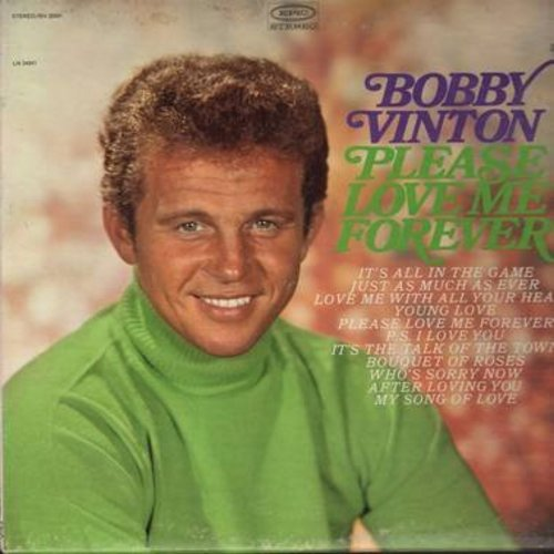 Vinton, Bobby - Please Love Me Forever: It's All In The Game, Love Me With All Your Heart, Young Love, P. S. I Love You (vinyl STEREO LP record) - NM9/EX8 - LP Records