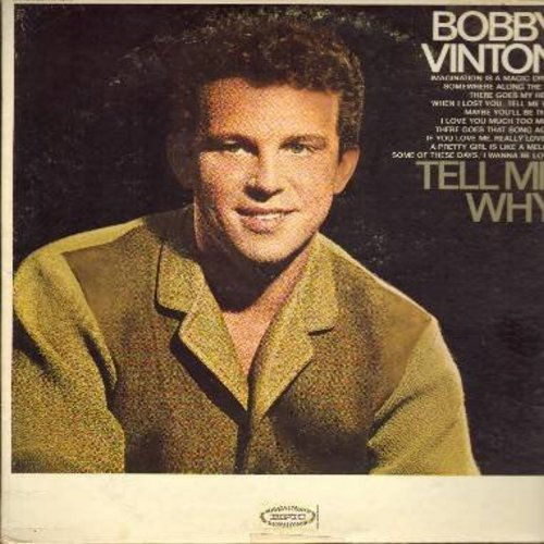 Vinton, Bobby - Tell Me Why: If You Love Me Really Love Me, A Pretty Girl Is Like A Melody, There Goes My Heart (vinyl MONO LP record) - M10/EX8 - LP Records