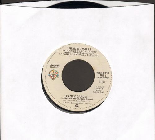 Valli, Frankie - Fancy Dancer/Needing You - NM9/ - 45 rpm Records