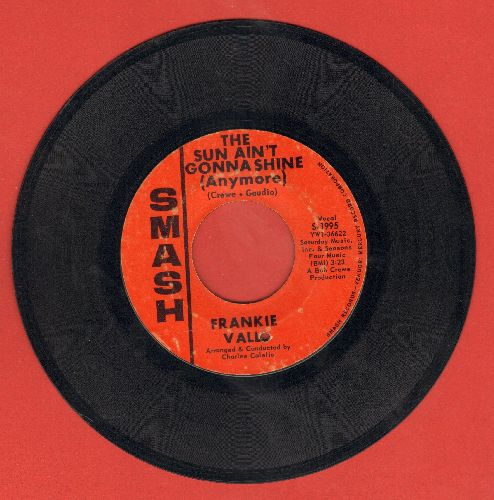 Valli, Frankie - The Sun Ain't Gonna Shine (Anymore)/This Is Goodbye (bb) - VG7/ - 45 rpm Records