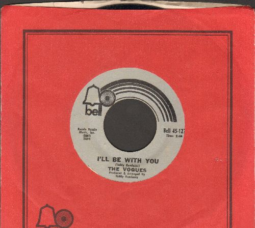 Vogues - I'll Be With You/Take Time To Tell Her (with Bell company sleeve) - EX8/ - 45 rpm Records