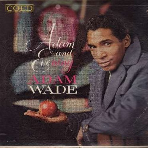 Wade, Adam - Adam And Evening: Sleepy Time Gal, Polka Dots And Moonbeams, Canadian Sunset, Dreamy, For You, I Couldn't Sleep A Wink Last Night, The Party's Over (vinyl MONO LP record) - NM9/EX8 - LP Records