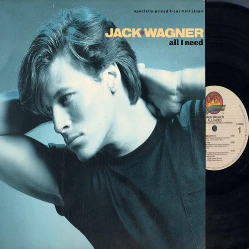 Wagner, Jack - All I Need: Make Me Believe It, Tell Him (That You Won't Go), Sneak Attack (12 inch STEREO Mini-LP) - NM9/NM9 - LP Records