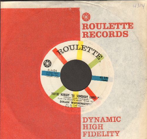 Washington, Dinah - You're Nobody 'Til Somebody Loves You/Where Are You (MINT condition with vintage Roulette company sleeve) - M10/ - 45 rpm Records