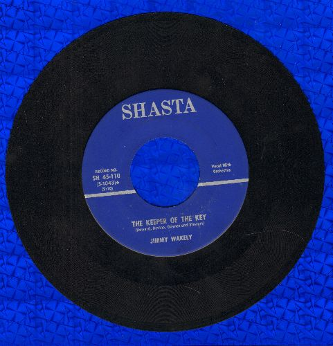 Wakely, Jimmy - Keeper Of The Key/Springtime In Alaska - NM9/ - 45 rpm Records