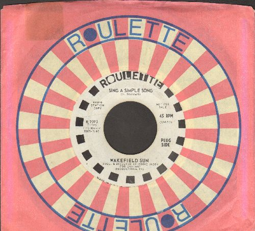 Wakefield Sun - Sing A Simple Song/Things Are Looking Up (DJ advance pressing with Roulette company sleeve) - VG7/ - 45 rpm Records