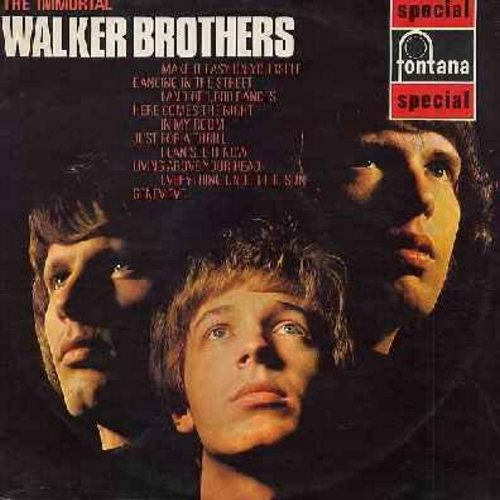 Walker Brothers - The Immortal Walker Brothers: Make It easy On Yourself, Dancing In The Street, Land Of 1,000 Dances, Here Comes The Night, In My Room, Genevieve (vinyl STEREO LP record, British Pressing) - EX8/EX8 - LP Records