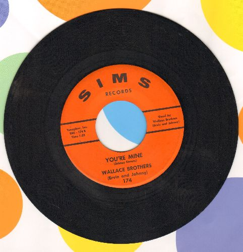 Wallace Brothers - You're Mine (And We Belong Together)/Precious Words - EX8/ - 45 rpm Records