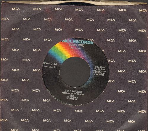 Wallace, Jerry - Guess Who/All I Ever Want From You (Is You) (with MCA company sleeve) - NM9/ - 45 rpm Records