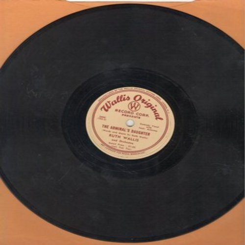 Wallis, Ruth - The Admiral's Daughter/The Sweater Girl (10 inch 78 rpm record) - VG7/ - 78 rpm