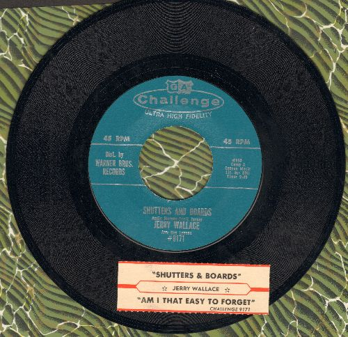 Wallace, Jerry - Am I That Easy To Forget/Shutters And Boards (MINT condition with juke box label) - M10/ - 45 rpm Records