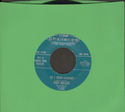 Wallace, Jerry - On A Merry-Go-Round/Move Over (When True Love Walks By) - EX8/ - 45 rpm Records