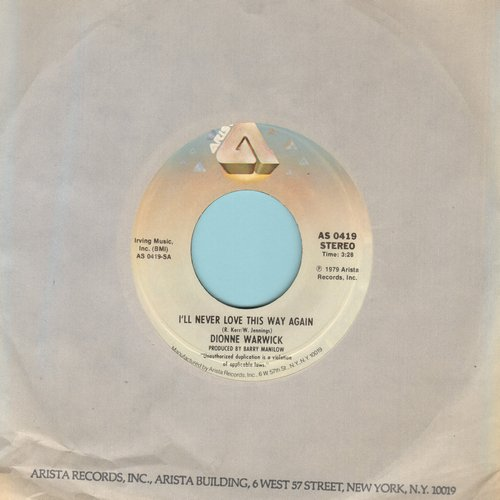 Warwick, Dionne - I'll Never Love This Way Again/In Your Eyes (with Arista company sleeve) - NM9/ - 45 rpm Records