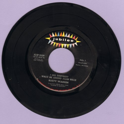 Warren, Rusty - I Like Everybody/Waltz Me Around Again, Willie/Green Back Dollar/The Sexy Wife  (vinyl EP record, double-entendre humor, not for mixed company!) - NM9/ - 45 rpm Records
