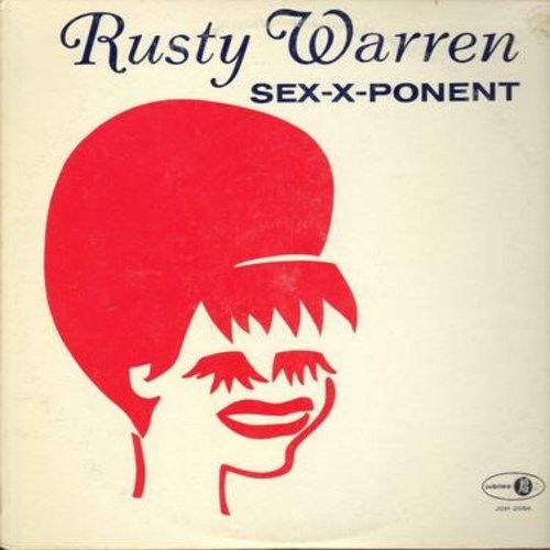 Warren, Rusty - Sex-X-Ponent: Rusty Is Here, Ask The Kids, Pill Song, Madam President (vinyl MONO LP record) - EX8/EX8 - LP Records