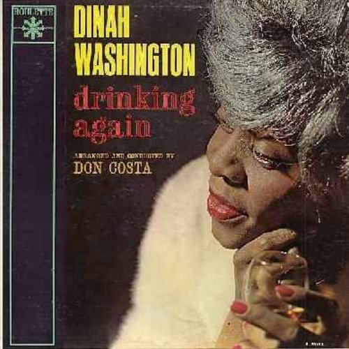 Washington, Dinah - Drinking Again: The Man That Got Away, Say It Isn't So, For All We Know, Just Friends, On The Street Of Regrets (vinyl MONO LP record) - EX8/EX8 - LP Records