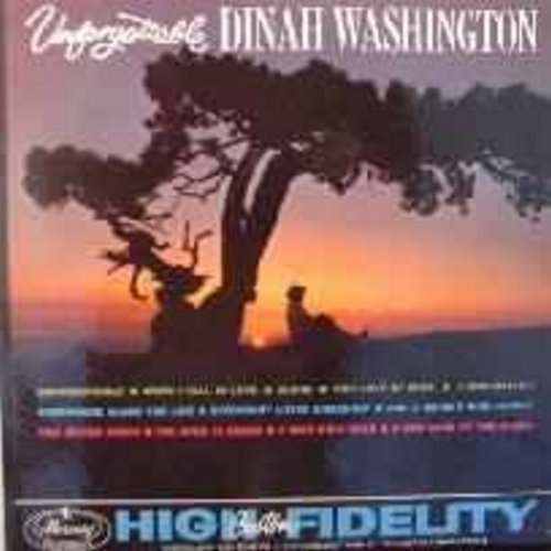 Washington, Dinah - Unforgettable: I Understand, This Bitter Earth, Everybody Loves Somebody, When I Fall In Love (Mono) - VG7/VG7 - LP Records