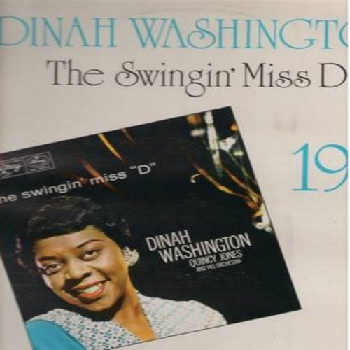 Washington, Dinah - The Swingin' Miss D: Makin' Whoopie, But Not For Me, Perdido, Never Let Me Go, Is You Is Or Is You Ain't My Baby (1970s issue of 1956 recordings) - NM9/EX8 - LP Records