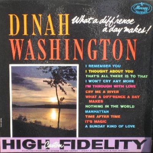 Washington, Dinah - What A Difference A Day Makes!: I Remember You, Cry Me A River, Time After Time, A Sunday Kind Of Love, It's Magic (vinyl MONO LP record, black label, silver print) - EX8/EX8 - LP Records