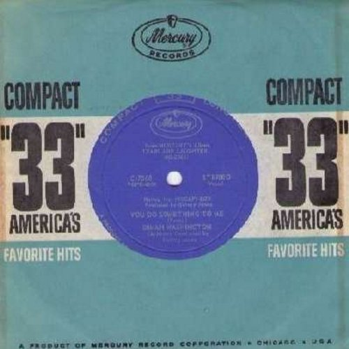 Washington, Dinah - You Do Something To Me/If I Should Lose You (RARE 7 inch 33rpm record, small spindle hole, with vintage Mercury company sleeve) - M10/ - 45 rpm Records