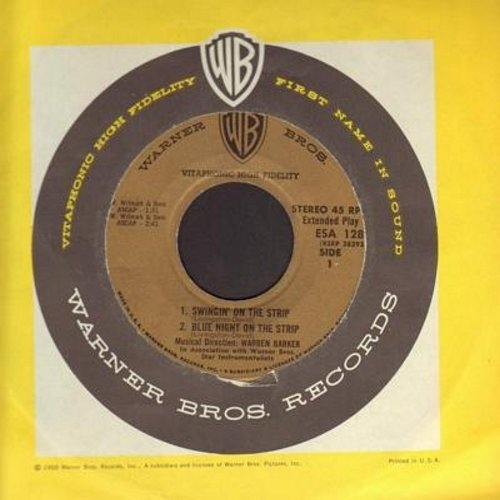 Barker, Warren - 77 Sunset Strip/ Cha Cha/Kookie's Caper/Swingin' On The Strip/Blue Night On The Strip (vinyl EP record, NO picture cover) - EX8/ - 45 rpm Records