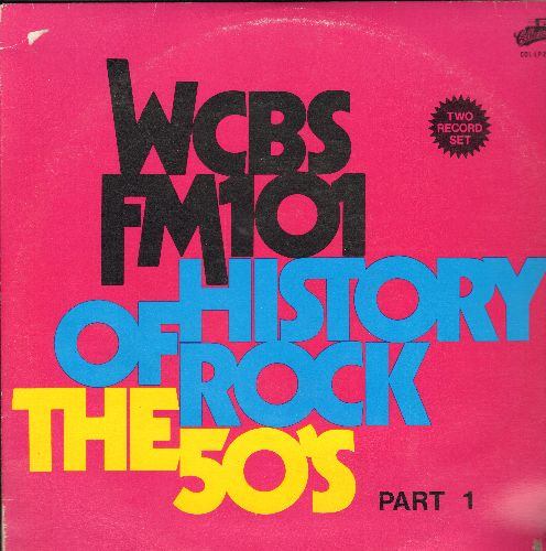 Dells, Charts, Jacks, Turbans, Spaniels, others - WCBS FM 101 History Of Rock - The 50s Part 1: Eddie My Love, Tequila, Come Go With Me, One Summer Night (2 vinyl LP records) - NM9/VG7 - LP Records