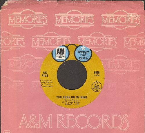 We Five - You Were On My Mind/Let's Get Together (double-hit re-issue with A&M company sleeve) - VG7/ - 45 rpm Records