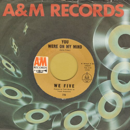 We Five - You Were On My Mind/Small World (with A&M company sleeve) - NM9/ - 45 rpm Records