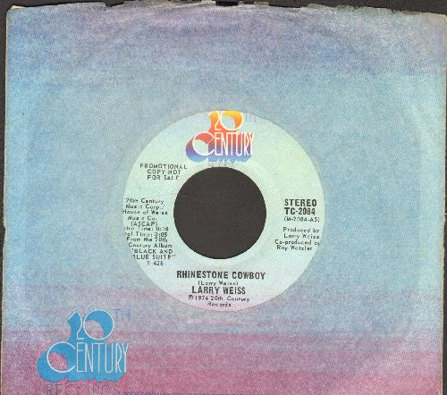 Weiss, Larry - Rhinestone Cowboy (double-A-sided DJ advance pressing with company sleeve) - NM9/ - 45 rpm Records
