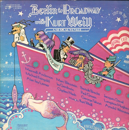 Berlin to Broadway with Kurt Weill - Berlin to Broadway with Kurt Weill - A Musical Voyage (2 vinyl STEREO LP records, gate-fold cover) - NM9/NM9 - LP Records