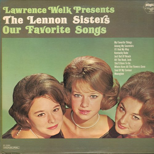 Lennon Sisters - Our Favorite Songs: Hit The Road Jack, My Favorite Things, She'll Have To Go, Where Have All The Flowers Gone (vinyl MONO LP record) - NM9/NM9 - LP Records
