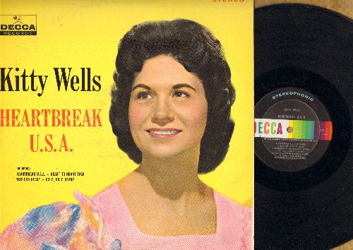 Wells, Kitty - Heartbreak U.S.A.: Open Up Your Heart (And Let The Sunshine In), I'll Hold You In My Heart, Cold Cold Heart (vinyl STEREO LP record) - EX8/VG7 - LP Records