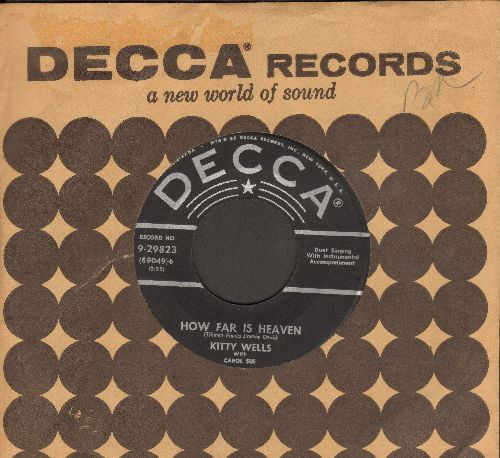 Wells, Kitty - How Far Is Heaven/Dust On The Bible (with vintage Decca company sleeve) - VG7/ - 45 rpm Records