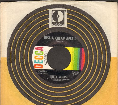 Wells, Kitty - Just A Cheap Affair/Don't Call Me Your Darling (with Decca company sleeve) - EX8/ - 45 rpm Records