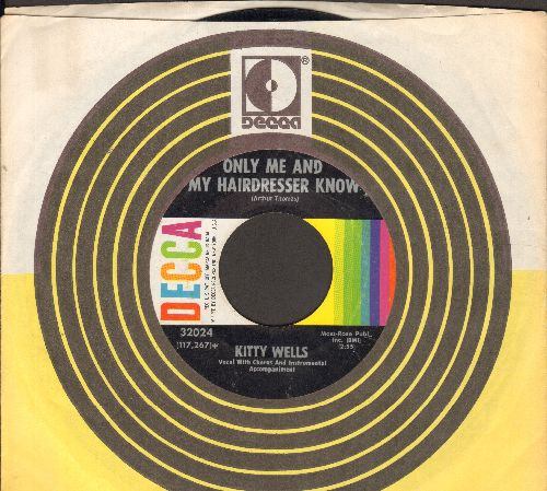 Wells, Kitty - Only Me And My Hairdresser Know/A Woman Never Forgets (with Decca company sleeve) - NM9/ - 45 rpm Records