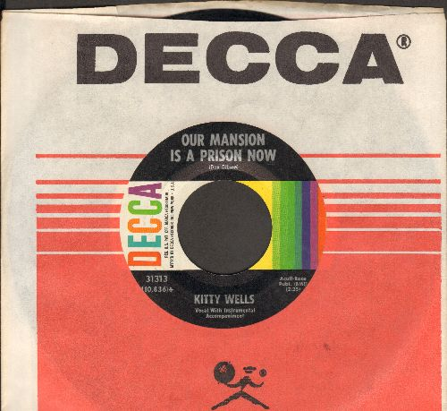 Wells, Kitty - Our Mansion Is A Prison Now/Day Into Night (with Decca company sleeve) - NM9/ - 45 rpm Records