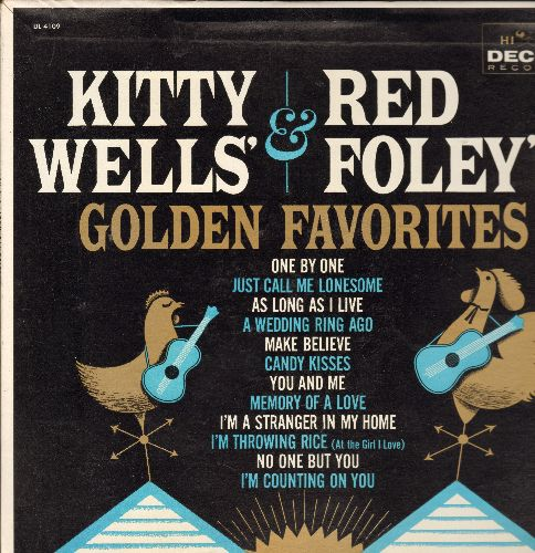 Wells, Kitty & Red Foley - Golden Favorites: One By One, A Wedding Ring Ago, Candy Kisses, No One But You, As Long As I Live (MINT condition vinyl MONO LP record) - M10/M10 - LP Records