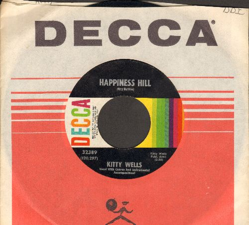 Wells, Kitty - Happiness Hill/You're No Angel (with Decca company sleeve) - NM9/ - 45 rpm Records