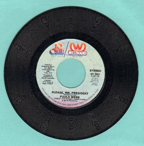 Webb, Paula - Please, Mr. President (Open letter to the US President from a 1st grade girl whose father lost his job -- similar to the 1960s tear-jerker Becky's Christmas Wish)/Paula's Theme - EX8/ - 45 rpm Records