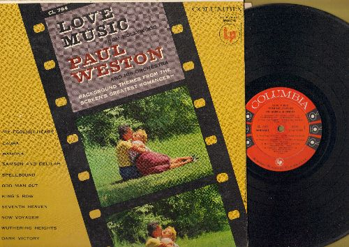 Weston, Paul & His Orchestra - Love Music From Hollywood: Ramona, :aura, Samson And Delilah, Spellbound, King's Row, Now Voyager, Dark Victory (vinyl MONO LP record) - EX8/EX8 - LP Records