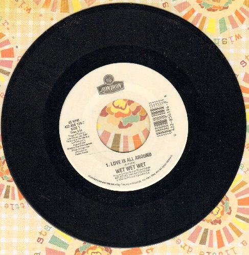 Wet Wet Wet - Love Is All Around/Goodnight Girl (with juke box label) - NM9/ - 45 rpm Records