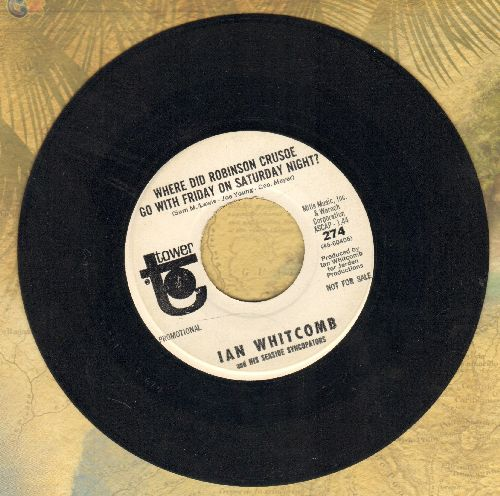 Whitcomb, Ian - Poor Little Bird/Where Did Robinson Crusoe Go With Friday On A Saturday Night? (DJ advance pressing) - EX8/ - 45 rpm Records